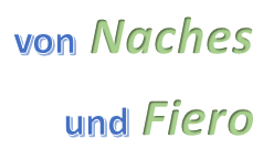 Von Naches und Fiero.