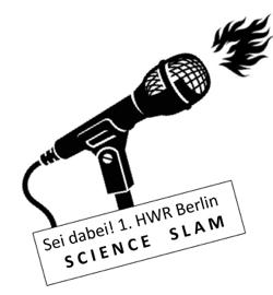 Science Slam an der HWR Berlin – Montag, 26. Januar 2015
