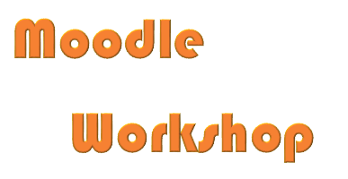 Moodle Workshop